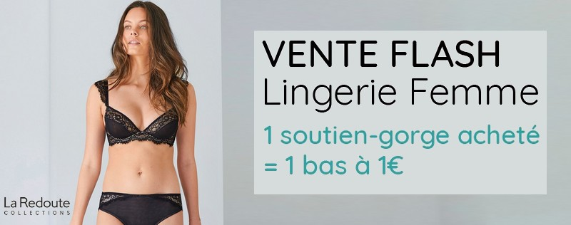 Vente flash lingerie La Redoute Collections